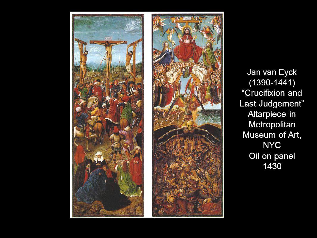 Jan van Eyck (1390-1441) Crucifixion and Last Judgement Altarpiece in Metropolitan Museum of Art, NYC Oil on panel 1430
