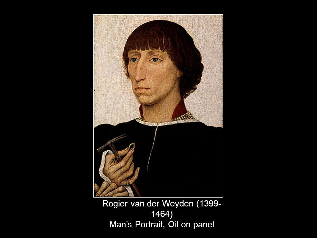 Rogier van der Weyden (1399- 1464) Mans Portrait, Oil on panel
