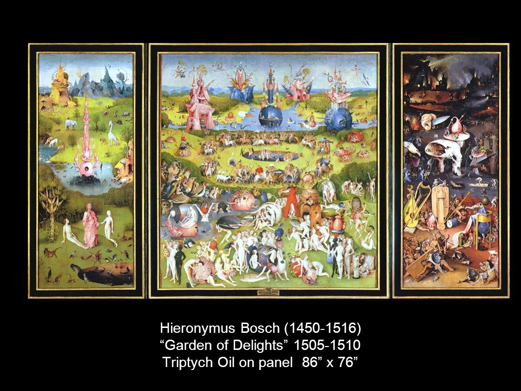 Hieronymus Bosch (1450-1516) Garden of Delights 1505-1510 Triptych Oil on panel 86 x 76