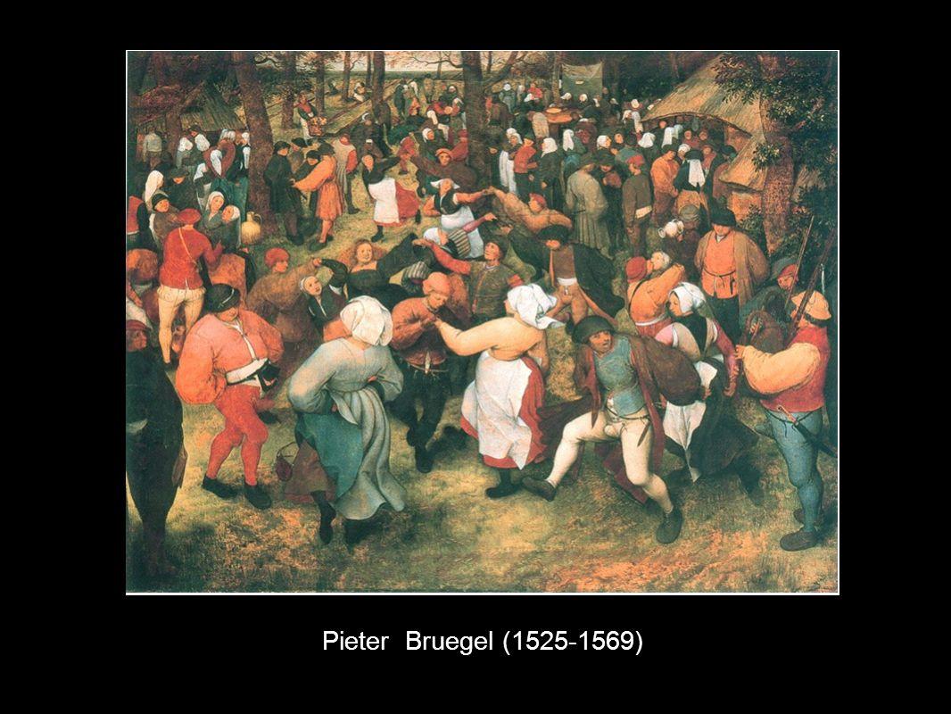 Pieter Bruegel (1525-1569)
