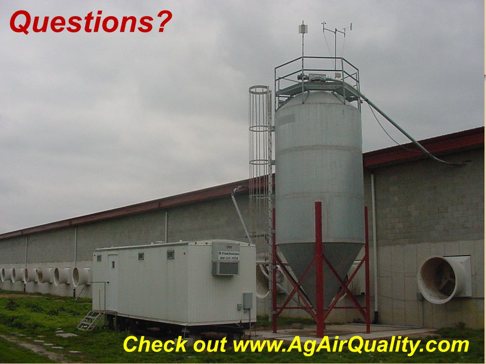 Check out www.AgAirQuality.com Questions