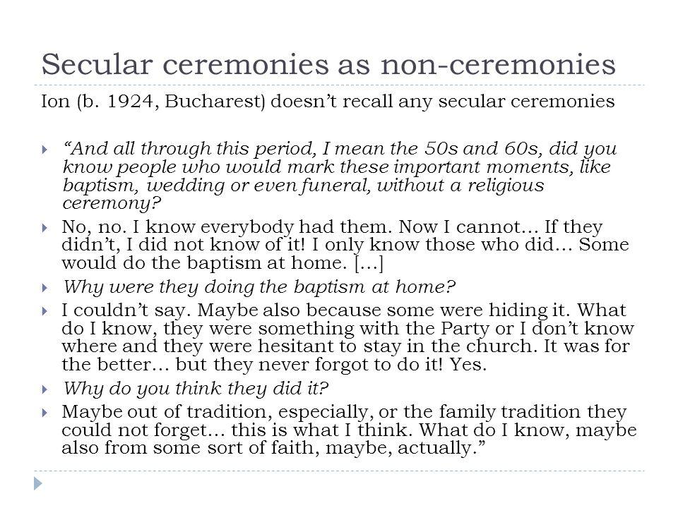 Secular ceremonies as non-ceremonies Ion (b.