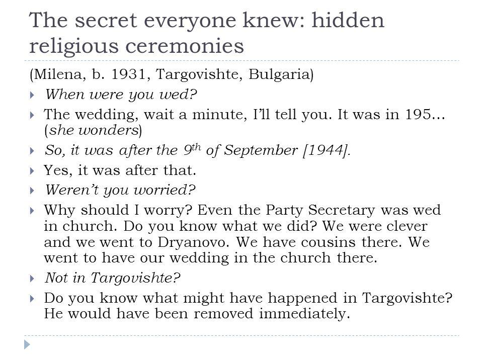The secret everyone knew: hidden religious ceremonies (Milena, b.