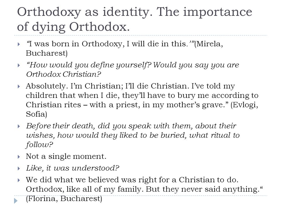 Orthodoxy as identity. The importance of dying Orthodox.