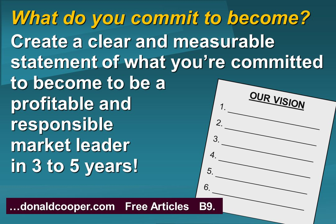 What do you commit to become.