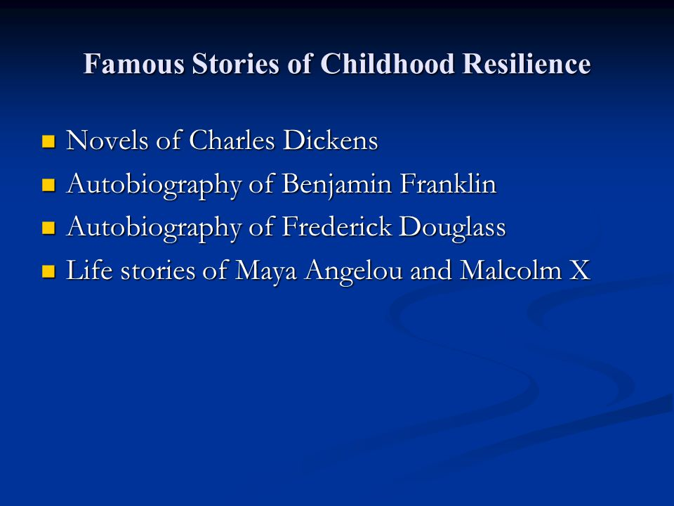Famous Stories of Childhood Resilience Novels of Charles Dickens Novels of Charles Dickens Autobiography of Benjamin Franklin Autobiography of Benjami