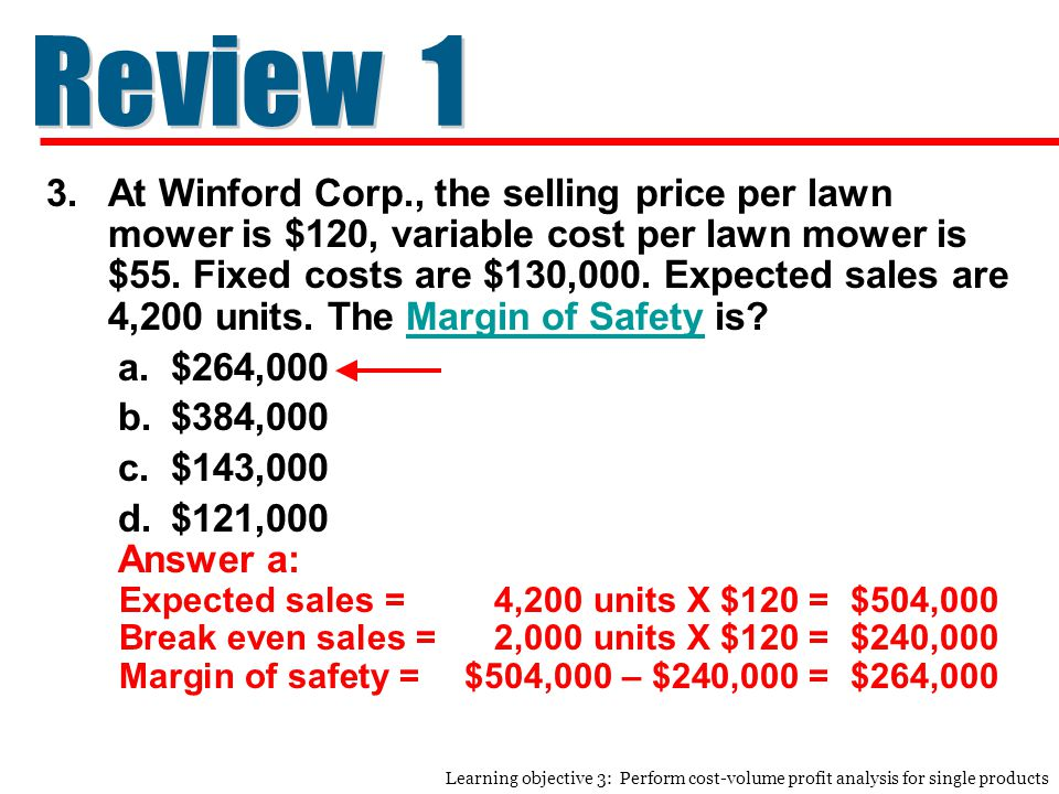 3.At Winford Corp., the selling price per lawn mower is $120, variable cost per lawn mower is $55.