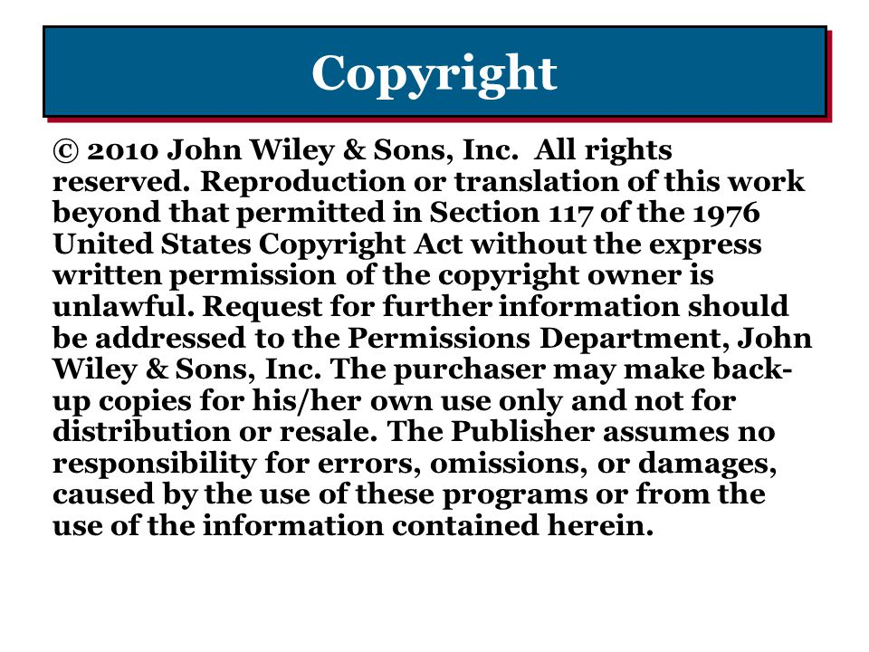 Copyright © 2010 John Wiley & Sons, Inc.All rights reserved.