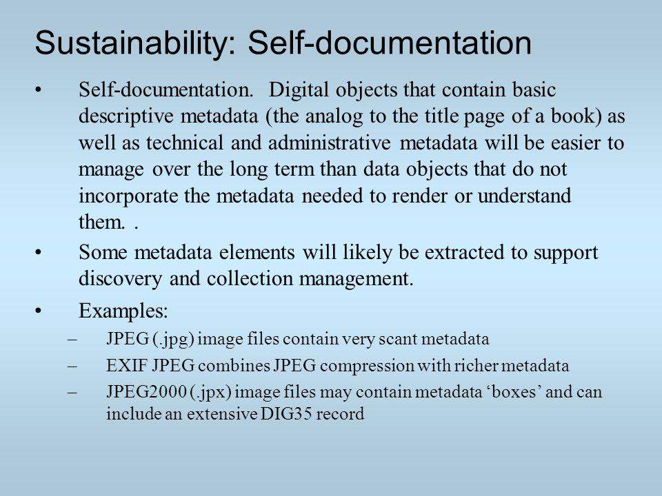 Sustainability: Self-documentation Self-documentation.