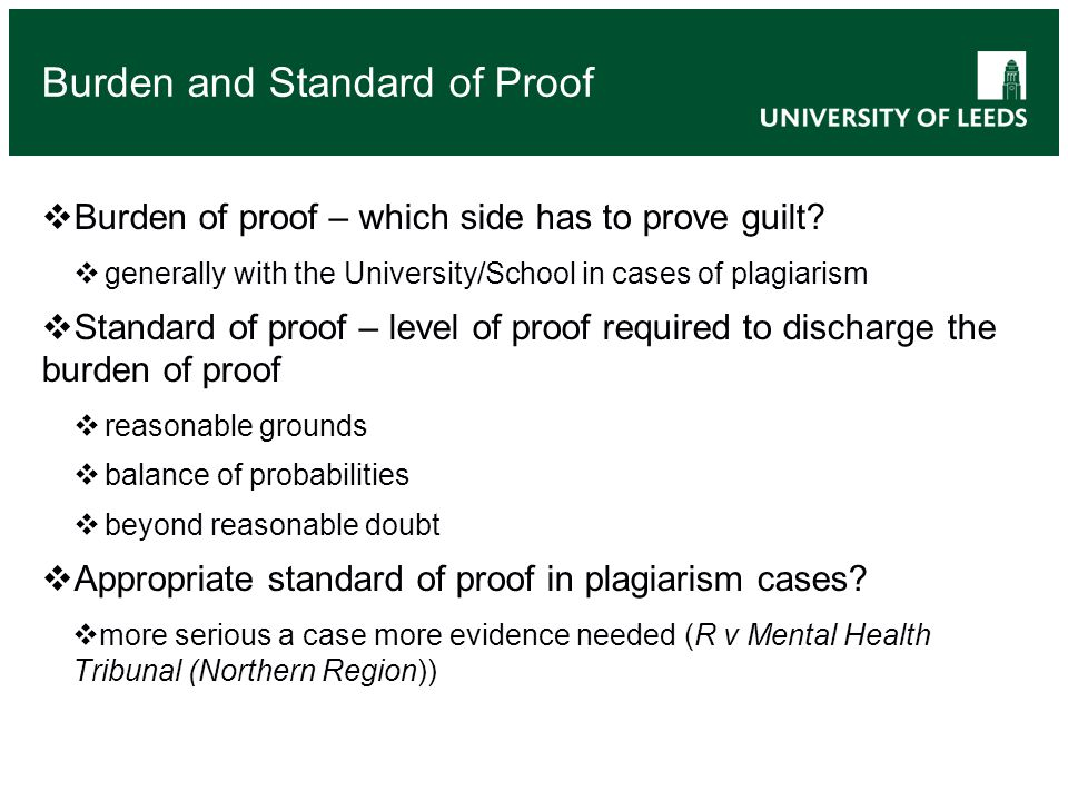 Burden of proof – which side has to prove guilt.