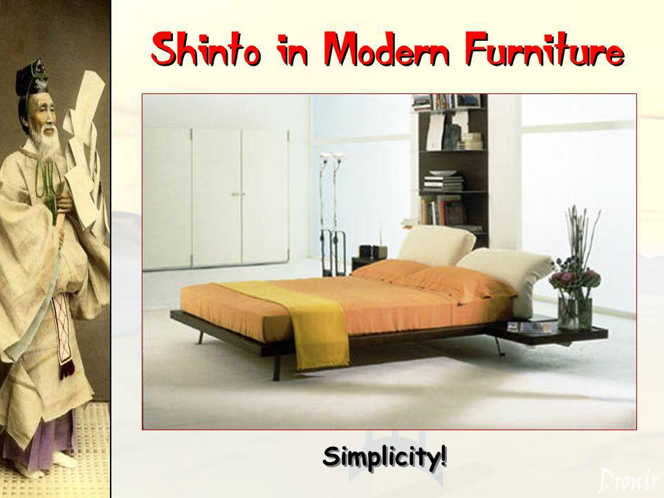 Shinto in Modern Furniture Simplicity!
