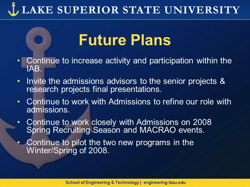 Future Plans Continue to increase activity and participation within the IAB.