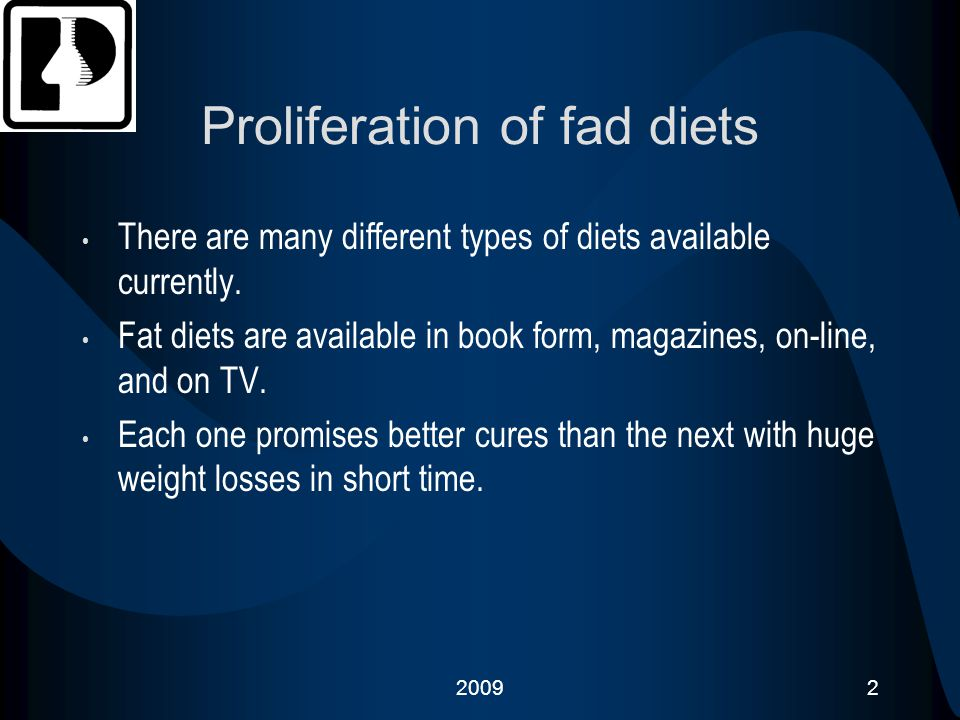20093 How to recognize a fad diet 1.Promise quick weight loss.