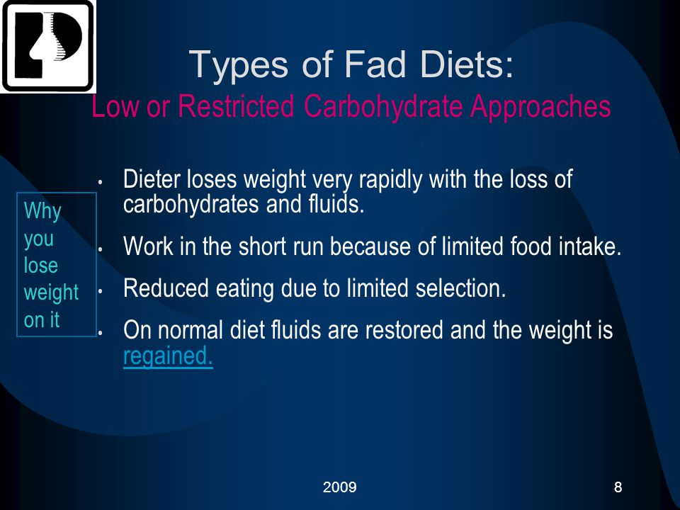 200919 Problems: With Low Fat Diet Plans Little satiety Flatulence Possibly poor mineral absorption from excess dietary fiber Limited food choices sometimes leading to deprivation The diet is much lower in fat than a typical American diet.