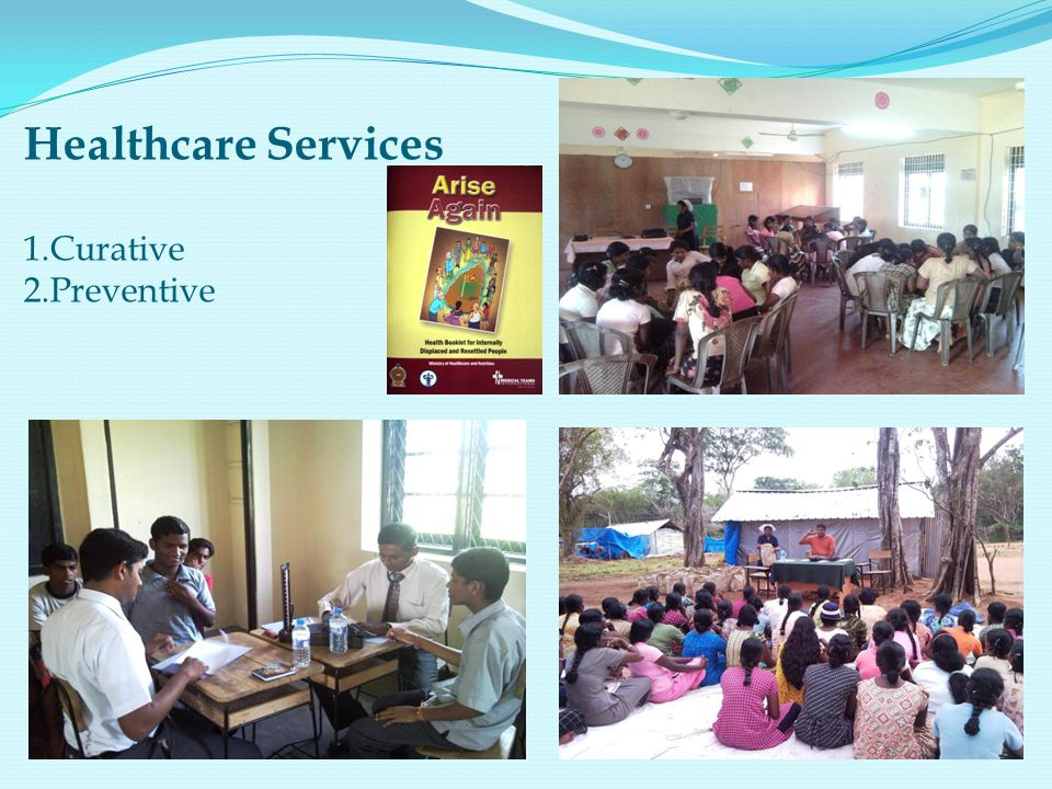 Healthcare Services 1.Curative 2.Preventive