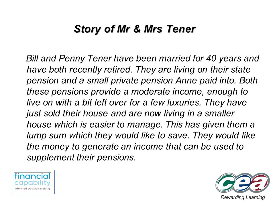 Story of Mr & Mrs Tener Bill and Penny Tener have been married for 40 years and have both recently retired.