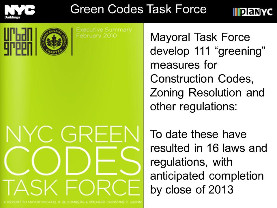Master Presentation 2010 Deborah Taylor, AIA, LEED AP Green Codes Task Force Mayoral Task Force develop 111 greening measures for Construction Codes,