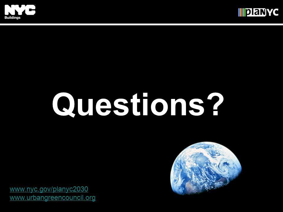 Questions? www.nyc.gov/planyc2030 www.urbangreencouncil.org