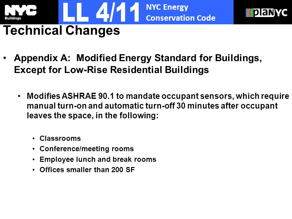 NYC Energy Conservation Code Technical Changes Appendix A: Modified Energy Standard for Buildings, Except for Low-Rise Residential Buildings Modifies