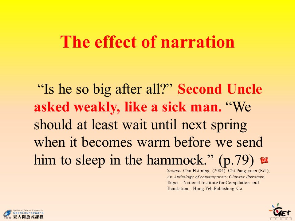 The effect of narration 32 Is he so big after all.