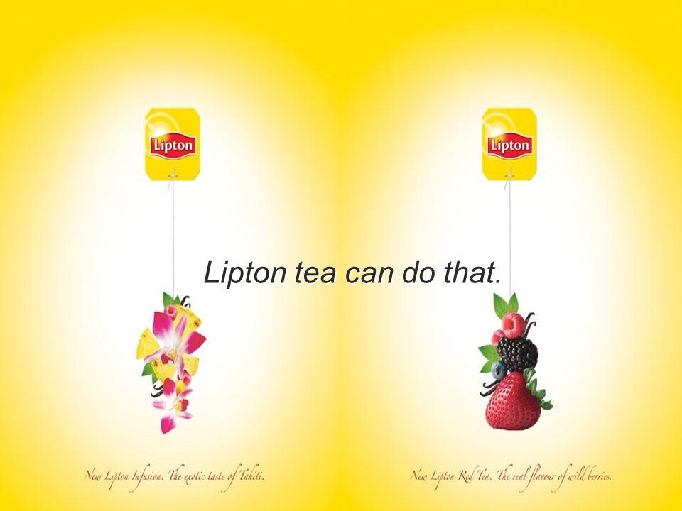 LIPTON QUALITY MELLOW Marketing Plan Group 1 Vanilla