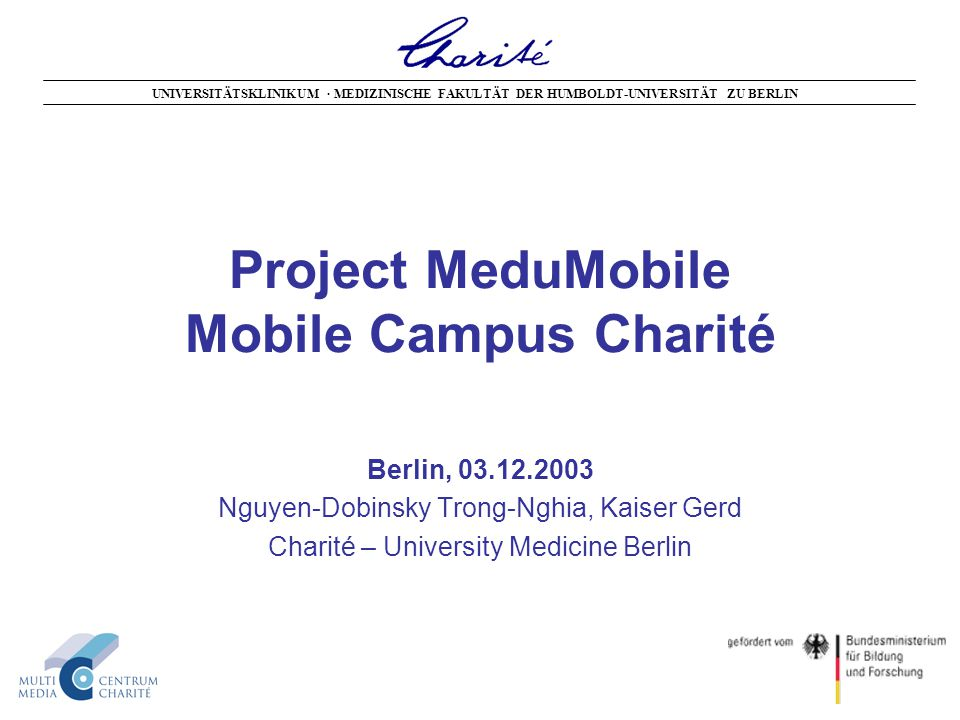 Charité: University Hospital with four Campuses Campus Wedding Campus Buch Campus MitteCampus Steglitz