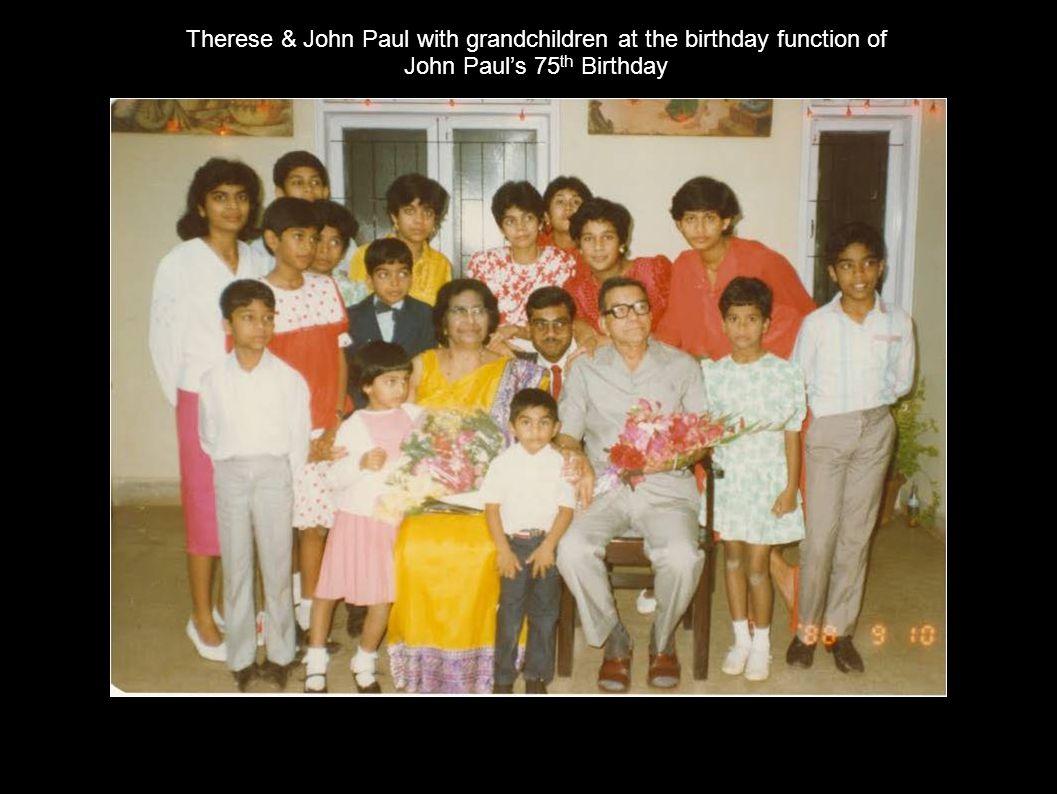 Therese & John Paul with grandchildren at the birthday function of John Pauls 75 th Birthday