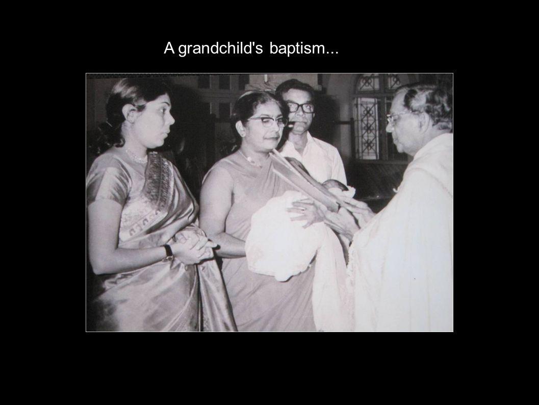 A grandchild's baptism...