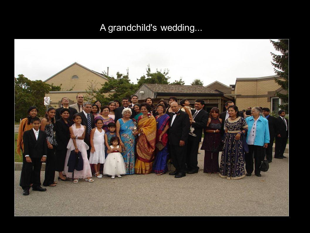 A grandchild's wedding...