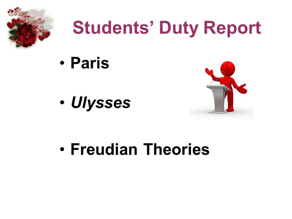 Students Duty Report Paris Ulysses Freudian Theories