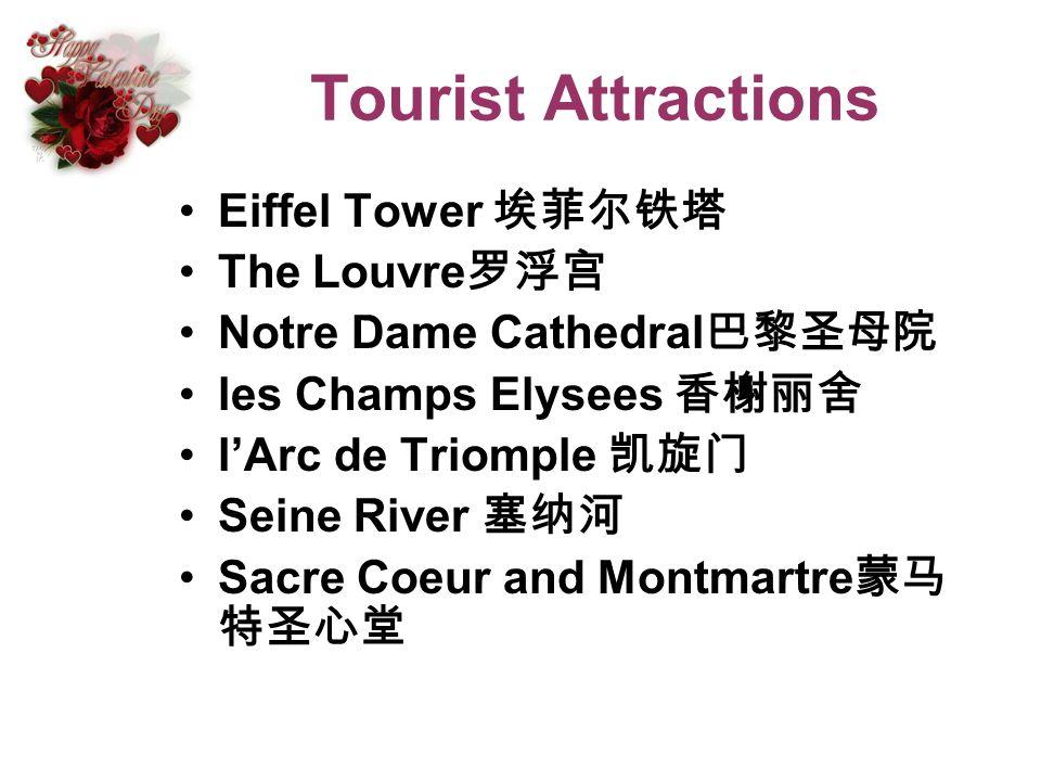 Tourist Attractions Eiffel Tower The Louvre Notre Dame Cathedral les Champs Elysees lArc de Triomple Seine River Sacre Coeur and Montmartre