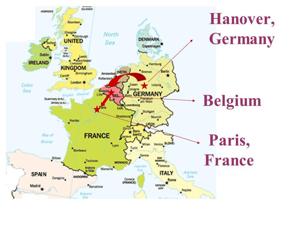 Hanover, Germany Belgium Paris, France