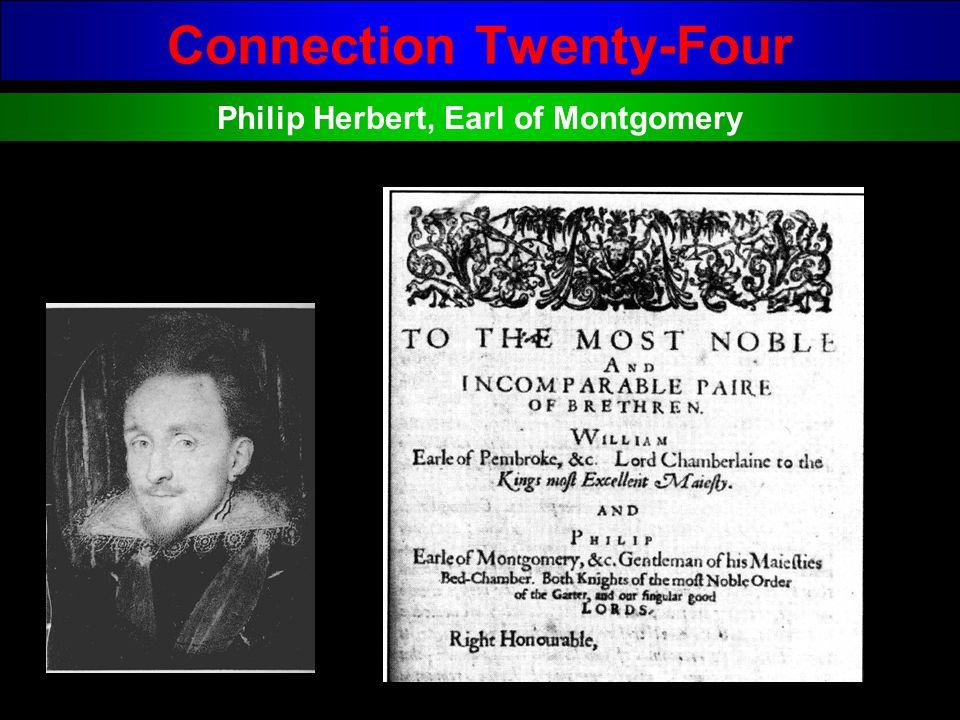 Connection Twenty-Four Philip Herbert, Earl of Montgomery