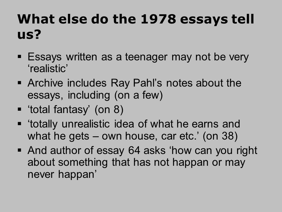 What else do the 1978 essays tell us.