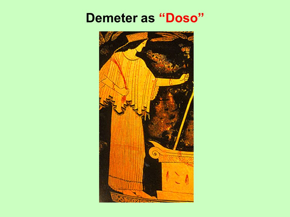 Demeter as Doso