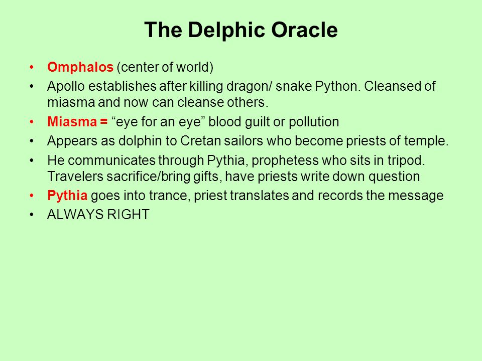 The Delphic Oracle Omphalos (center of world) Apollo establishes after killing dragon/ snake Python.