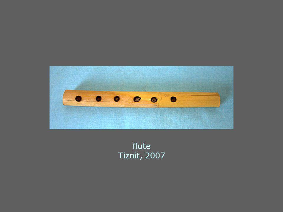 flute Tiznit, 2007