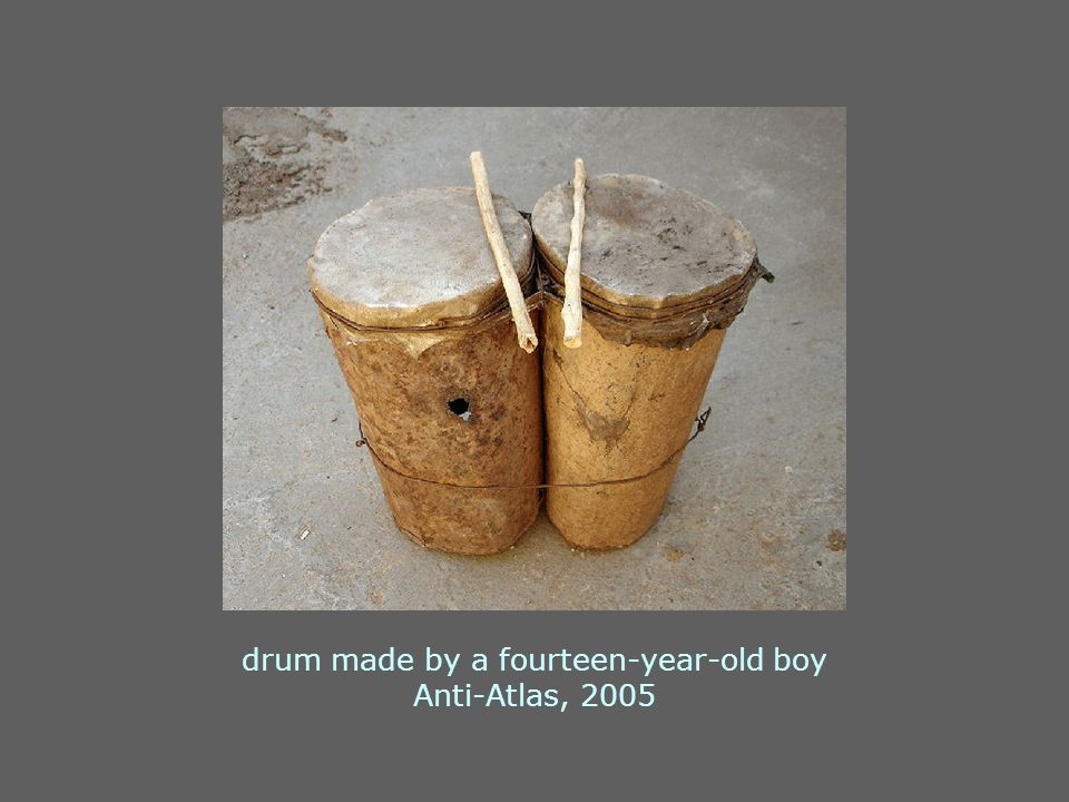 drum made by a fourteen-year-old boy Anti-Atlas, 2005