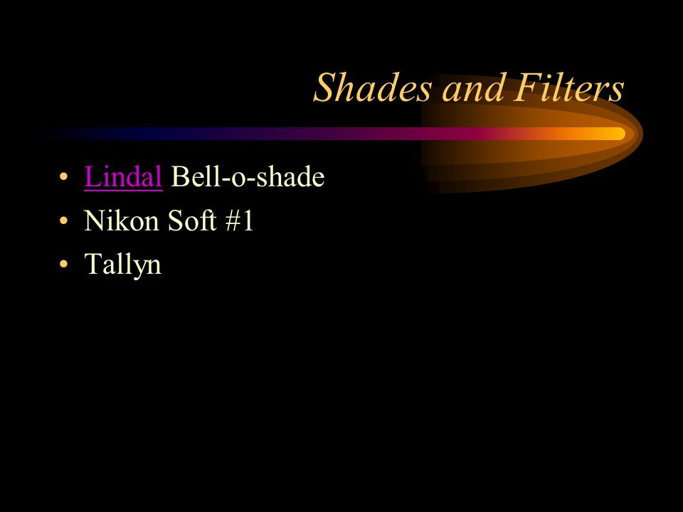 Shades and Filters Lindal Bell-o-shadeLindal Nikon Soft #1 Tallyn