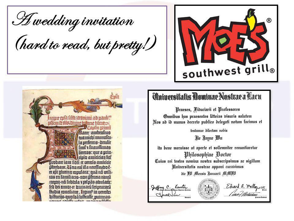 A wedding invitation (hard to read, but pretty!)