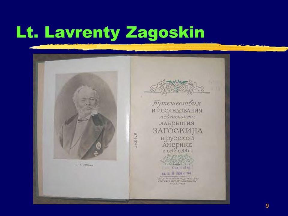 9 Lt. Lavrenty Zagoskin