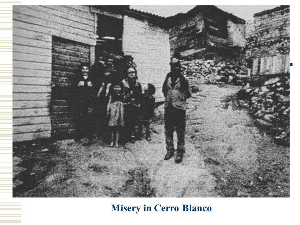 Misery in Cerro Blanco