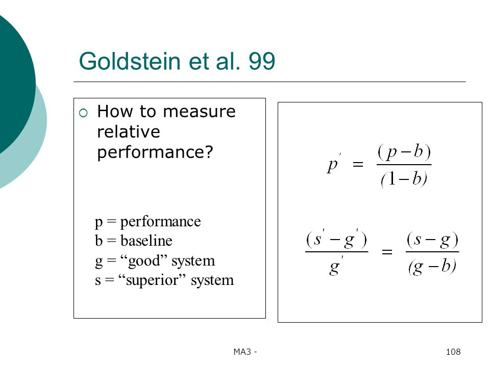 MA3 -108 Goldstein et al. 99 How to measure relative performance.