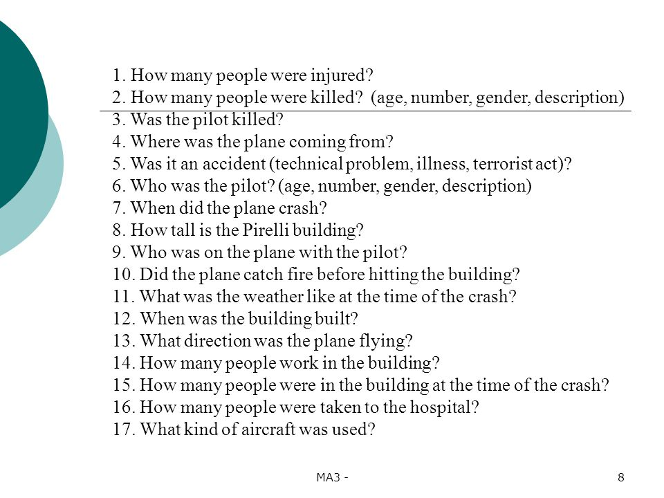 MA3 -8 1. How many people were injured. 2. How many people were killed.