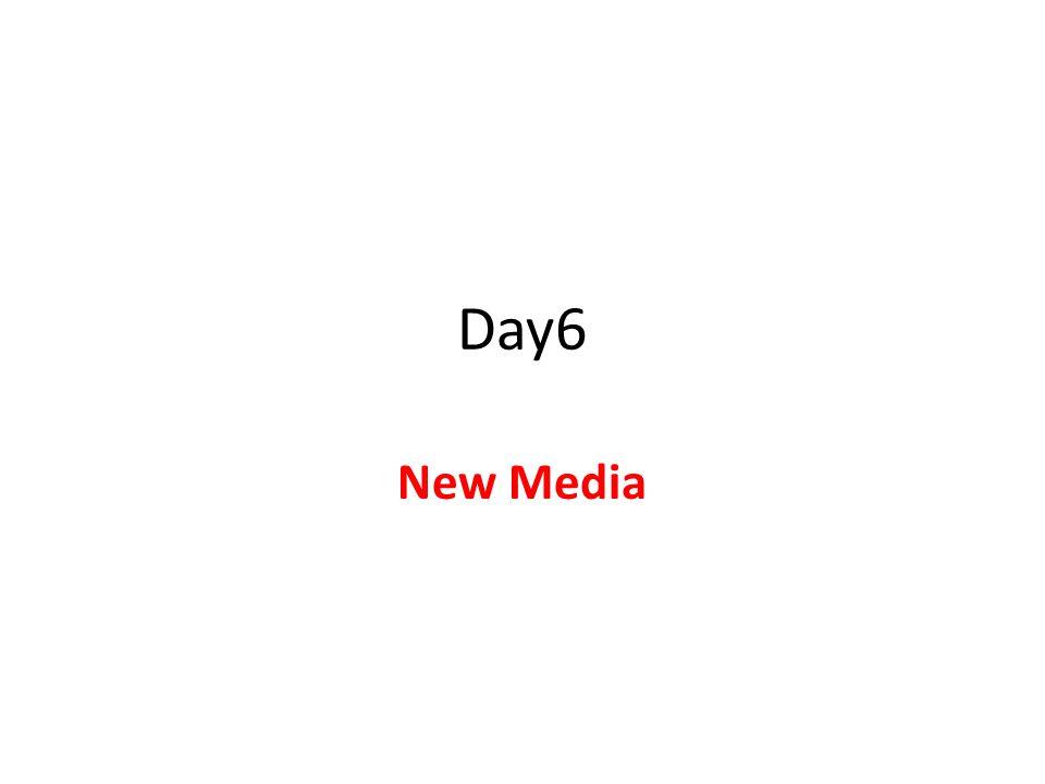 Day6 New Media