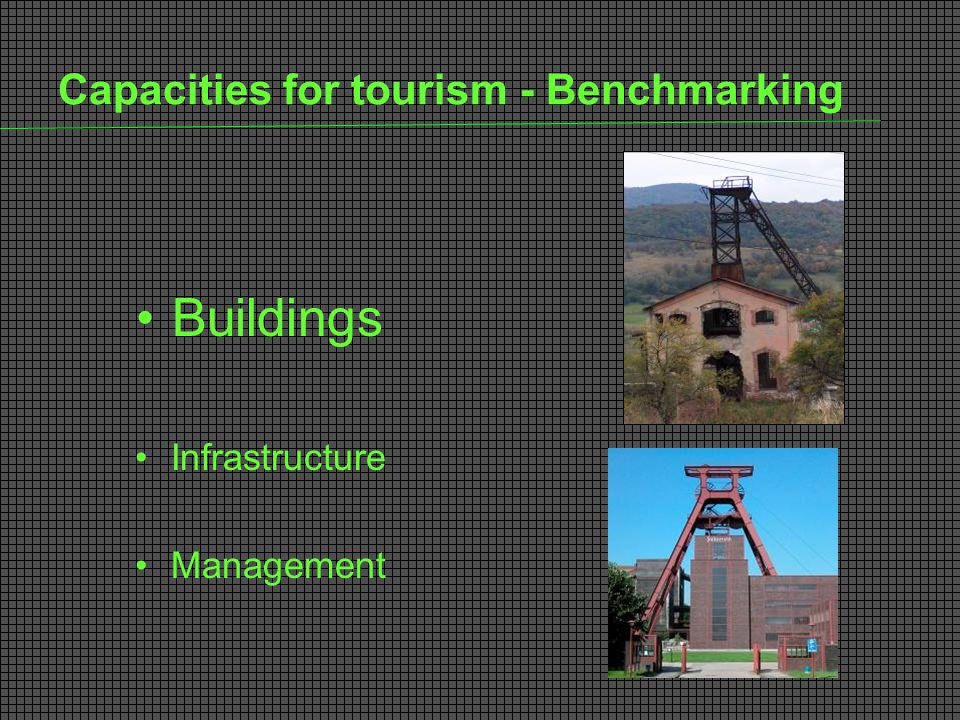 Capacities for tourism - Benchmarking Buildings Infrastructure Management