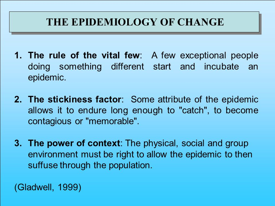 THE WHO THE EPIDEMIOLOGY OF CHANGE 1.