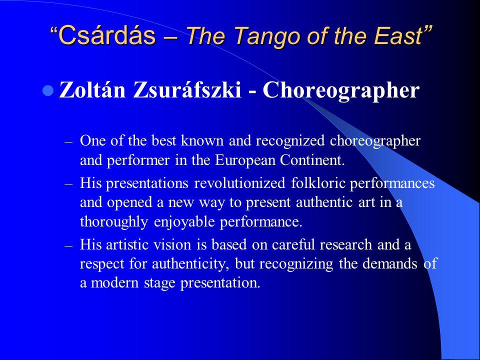 Csárdás – The Tango of the East Csárdás – The Tango of the East …admirable presentation...
