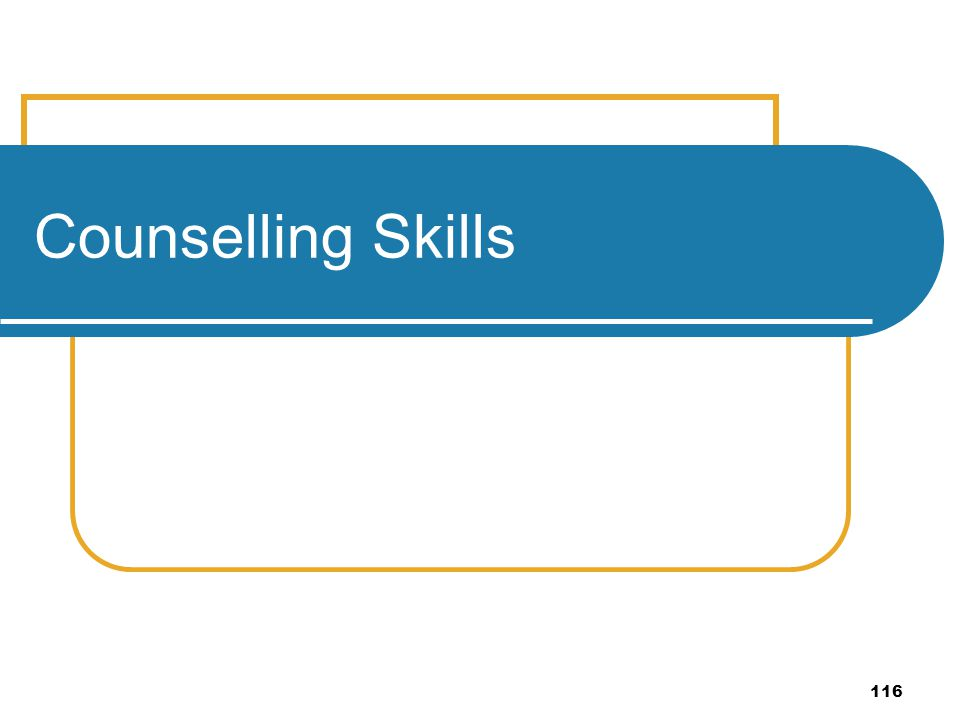 116 Counselling Skills