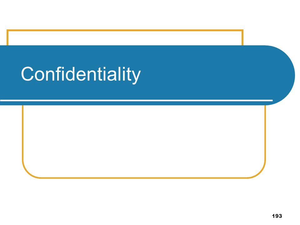 193 Confidentiality
